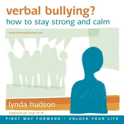 Verbal Bullying?: How to Stay Strong and Calm - Unlock Your Life (CD-Audio)