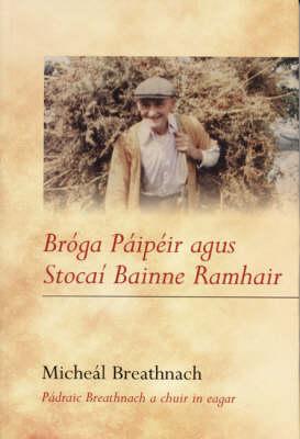 Broga Paipeir Agus Stocai Bainne Ramhair (Paperback)