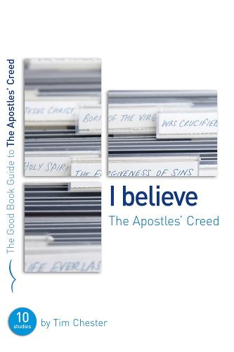 I Believe: The Apostles' Creed (Paperback)