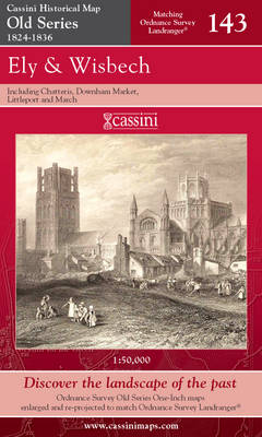 Ely and Wisbech - Cassini Old Series Historical Map No. 143 (Sheet map, folded)