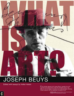 What is Art?: Conversation with Joseph Beuys (Paperback)