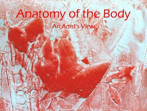 Anatomy of the Body: An Artist's View - Cv/VAR Folio S. 10 (Paperback)