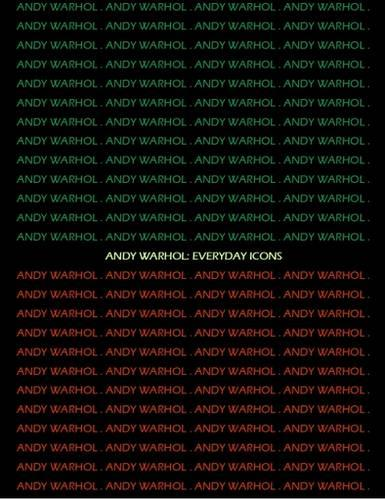 Andy Warhol: Everyday Icons - CV/Visual Arts Research v. 96 (Paperback)