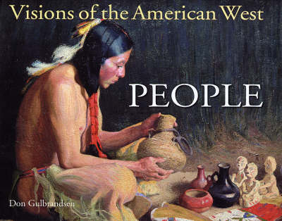 Visions of the American West: People - Panoramic Vision S. (Hardback)