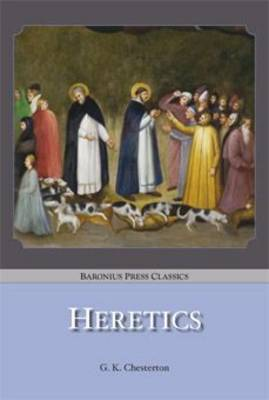 Heretics - Baronius Press Classics (Paperback)