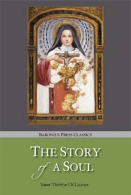 The Story of a Soul (Paperback)