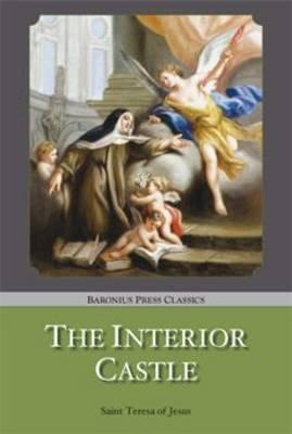 The Interior Castle - Baronius Press Classics (Paperback)