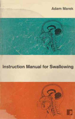 Instruction Manual for Swallowing (Paperback)