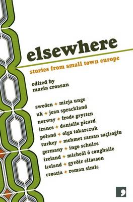 Elsewhere: Stories from Small Town Europe (Paperback)