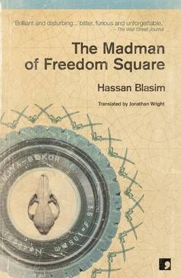 The Madman of Freedom Square (Paperback)