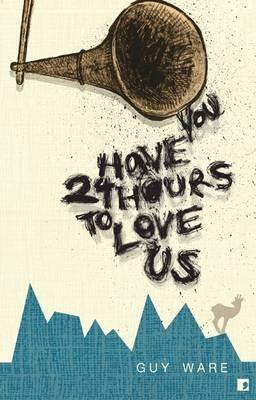 You Have 24 Hours to Love Us (Paperback)