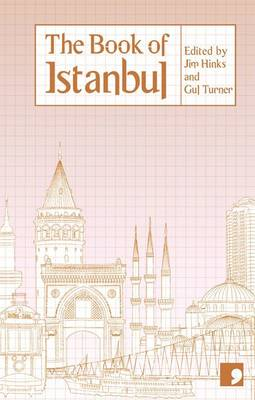 The Book of Istanbul: A City in Short Fiction (Paperback)