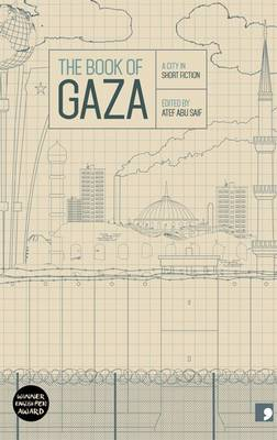 The Book of Gaza: A City in Short Fiction - Reading the City 5 (Paperback)