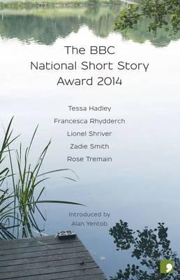The BBC National Short Story Award 2014 (Paperback)