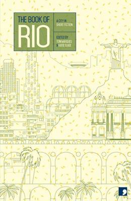 The Book of Rio: A City in Short Fiction - Reading the City (Paperback)