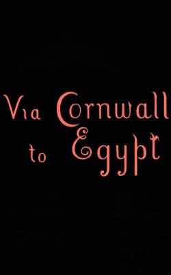 Via Cornwall to Egypt (Paperback)