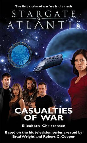 Stargate Atlantis: Casualties of War - Stargate Atlantis No. 7 (Paperback)