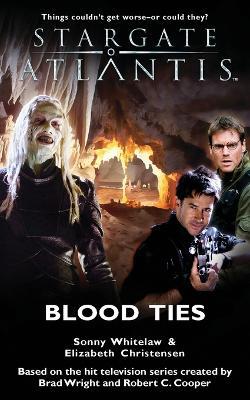 Stargate Atlantis: Blood Ties - Stargate Atlantis No. 8 (Paperback)
