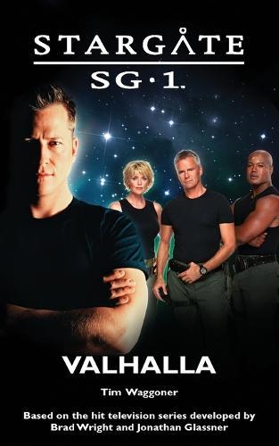 Stargate SG-1: Valhalla - Stargate SG-1 (Paperback)