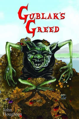Gublak's Greed - Oswain Tales S. No. 2 (Paperback)