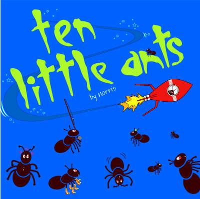 10 Little Ants (Hardback)