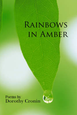 Rainbows in Amber (Paperback)