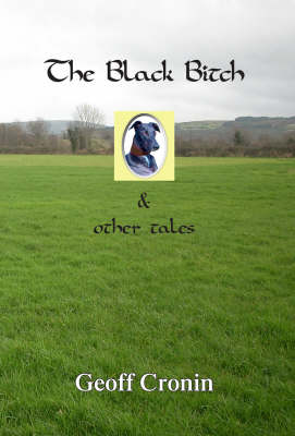 The Black Bitch and Other Tales (Paperback)