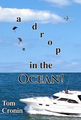 A Drop in the Ocean (Paperback)