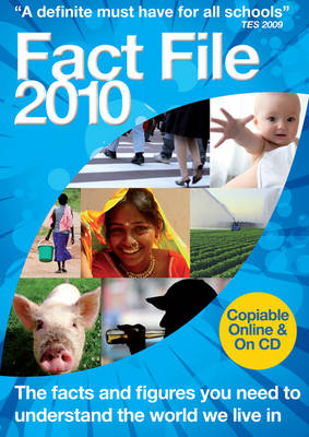 Fact File 2010 2010: Essential Statistics for Today's Key Issues