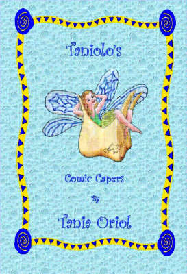 Taniolo's Comic Capers - Taniolo's Comic Capers S. (Paperback)