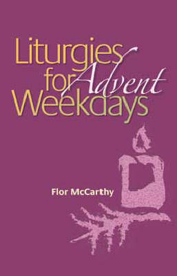 Liturgies for Weekdays: Advent (Paperback)