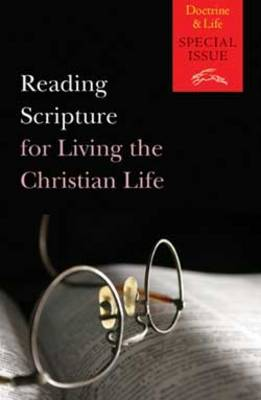 Reading Scripture for Living the Christian Life (Paperback)