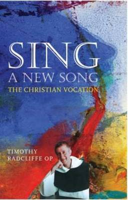 Sing a New Song: The Christian Vocation (Paperback)