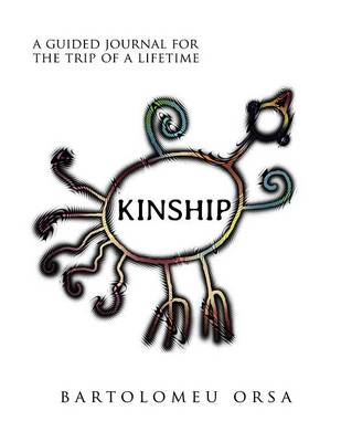 Kinship: A Guided Journal for the Trip of a Lifetime (Paperback)