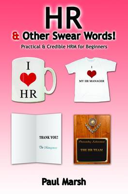 HR and Other Swear Words (Paperback)
