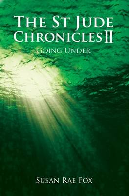 St Jude Village Chronicles: Going Under Pt. 2 (Paperback)