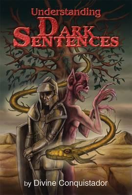 Understanding Dark Sentences (Paperback)