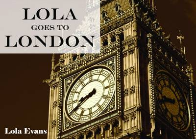 Lola Goes to London (Paperback)