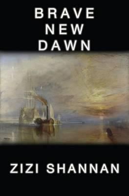 Brave New Dawn (Paperback)