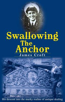 Swallowing The Anchor (Paperback)