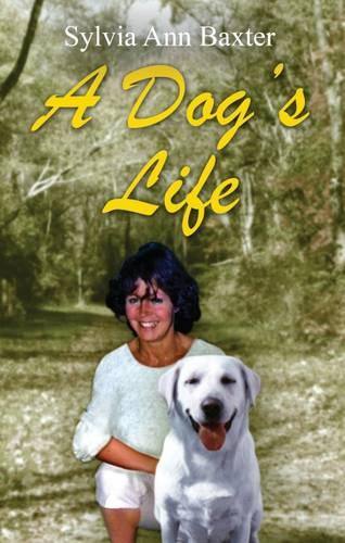 A Dog's Life (Paperback)
