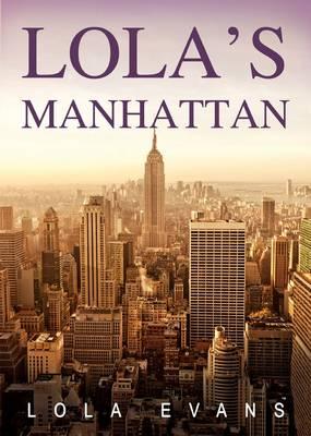 Lola's Manhattan (Paperback)