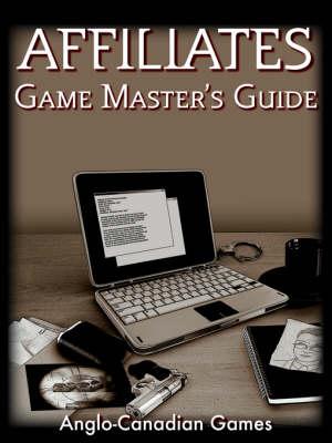 Affiliates Game Master's Guide (Paperback)