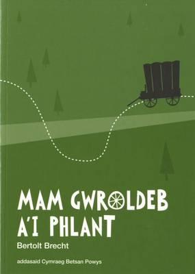 Mam Gwroldeb a'i Phlant (Paperback)