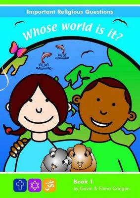 Important Religious Questions: 1. Whose World is It? (Paperback)