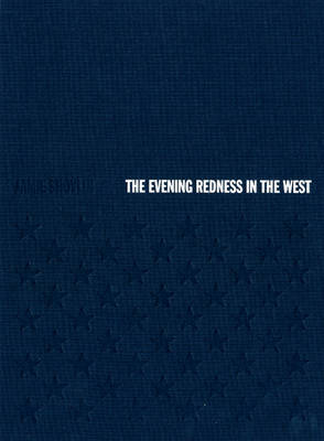 Jamie Shovlin: The Evening Redness in the West (Hardback)