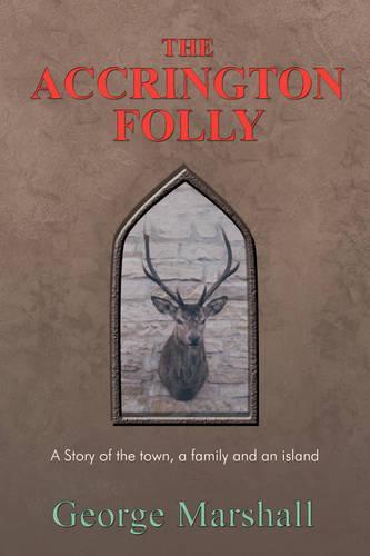 The Accrington Folly (Paperback)