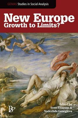 New Europe: Growth to Limits? (Hardback)
