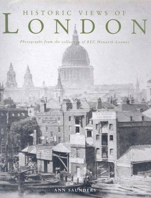 Historic Views of London: From the Collection of B.E.C. Howarth-Loomes (Hardback)
