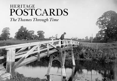 The Thames Through Time - Heritage Postcards